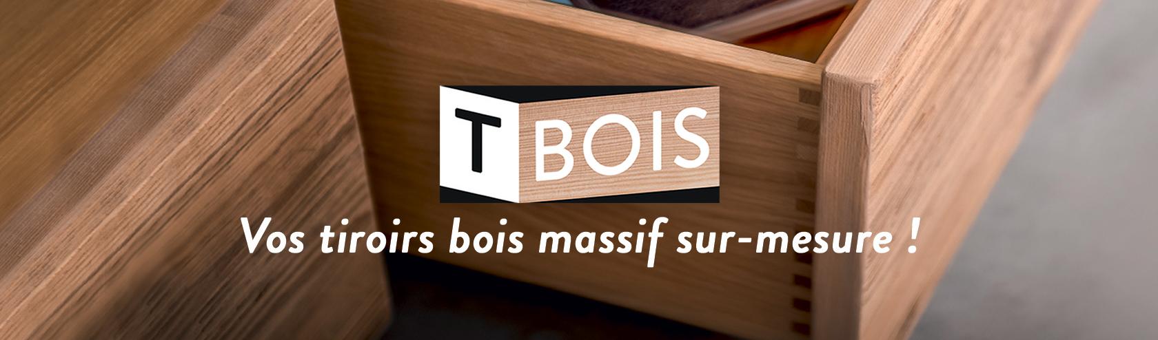 T Bois Vos Tiroirs Bois Massif Sur Mesure
